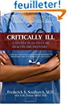 Critically Ill: A 5-Point Plan to Cur...