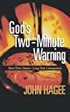 God's Two-Minute Warning (1404175598) by Hagee, John