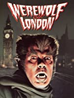 Werewolf Of London [HD]