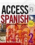 Access Spanish 2: An intermediate lan...