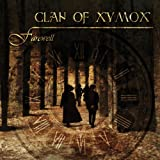 Farewell ~ Clan of Xymox