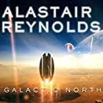 Galactic North | Alastair Reynolds