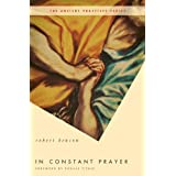 In Constant Prayer (Ancient Practices) ~ R. Benson
