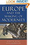 Europe and the Making of Modernity: 1...