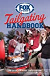 Fox Sports Tailgating Handbook: The G...