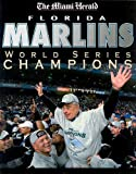 img - for Florida Marlins World Series Champions book / textbook / text book