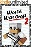 Minecraft: World War Craft - Book 2 (...
