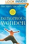 Dangerous Wonder The Adventure od Chi...