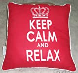 Keep Calm And Relax Cushion Cover In Red 18cm by 18cm