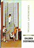 img - for Childcraft Annual 1970 Children Everywhere book / textbook / text book