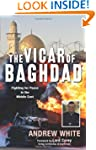 The Vicar of Baghdad: Fighting for Pe...