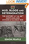 Mud, Blood and Determination. The His...