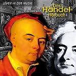 Das Händel-Hörbuch: Eine klingende Biographie | Corinna Hesse