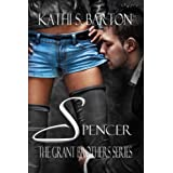 Spencer (The Grant Brothers Series)