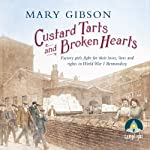 Custard Tarts and Broken Hearts   Mary Gibson