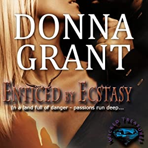 Enticed by Ecstasy: Wicked Treasures Trilogy, Book 2 | [Donna Grant]