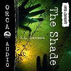 The Shade: Orca Currents Hörbuch von K. L. Denman Gesprochen von: Arielle Lipshaw