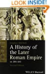 A History of the Later Roman Empire,...