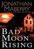 Bad Moon Rising (Pine Deep Trilogy, Book 3)(Library Edition) (The Pine Deep Trilogy)