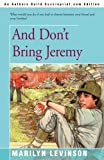 img - for And Don't Bring Jeremy book / textbook / text book