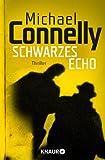 Schwarzes Echo: Harry Boschs erster Fall