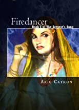 Firedancer (The Serpent's Song)