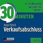 30 Minuten Verkaufsabschluss | Katja Porsch