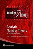 img - for Analytic Number Theory: An Introductory Course (Monographs in Number Theory) by Paul T Bateman (2004-09-09) book / textbook / text book