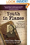 Youth in Flames: A Teenager's Resista...