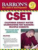 img - for By Robert D. Postman Ed.D. Barron's CSET: California Subject Matter Exams for Teachers: Multiple Subjects (3rd Third Edition) [Paperback] book / textbook / text book