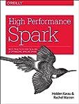 High Performance Spark: Best practice...
