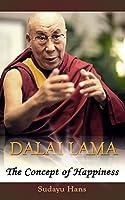 Dalai Lama: The Concept of Happiness (Buddhism Books Series 2) (English Edition)