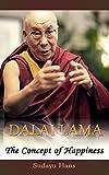Dalai Lama: The Concept of Happiness