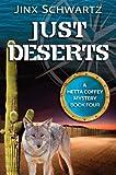 Just Deserts (Hetta Coffey Series Book 4)