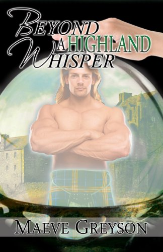 Book: Beyond A Highland Whisper by Maeve Greyson
