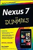 Nexus 7 For Dummies (Google Tablet) (For Dummies (Computer/Tech))