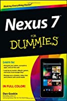 Nexus 7 For Dummies (Google Tablet) (For Dummies (Computer/Tech))