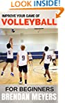 Improve Your Game Of Volleyball - For...