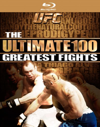 UFC: Ultimate 100 Greatest Fights [Blu-ray]