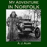 My Adventure in Norfolk | A. J. Alan