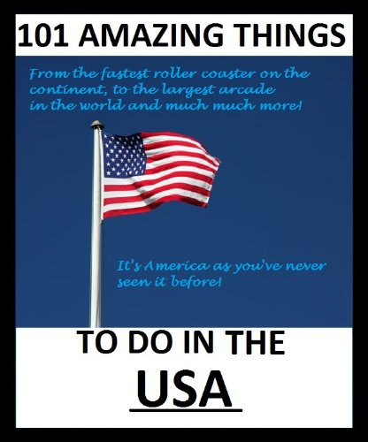 101 Amazing things to do in the USA