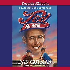 Ted and Me | [Dan Gutman]