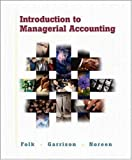 img - for Introduction to Managerial Accounting w/ Topic Tackler CD-ROM, NetTutor and PowerWeb Package book / textbook / text book