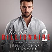 Jet-Set Billionaire, Part 2 | Jenna Chase, JB Duvane