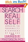 Search For The Real Self: Unmasking T...