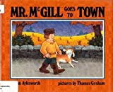 Mr. McGill goes to town