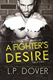 A Fighters Desire - Part Two (A Gloves Off Novel)