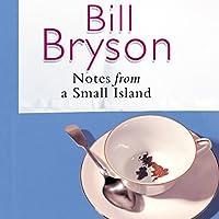 Notes From a Small Island Hörbuch von Bill Bryson Gesprochen von: William Roberts