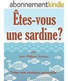 �tes-vous une sardine ?