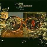 echange, troc Troublemakers, Vincent Segal - Express Way